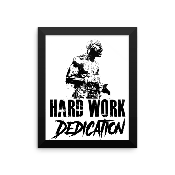 Hard work dedication floyd mayweather jr quote framed poster hard work dedication floyd mayweather jr quote framed poster brawl bros altavistaventures Images